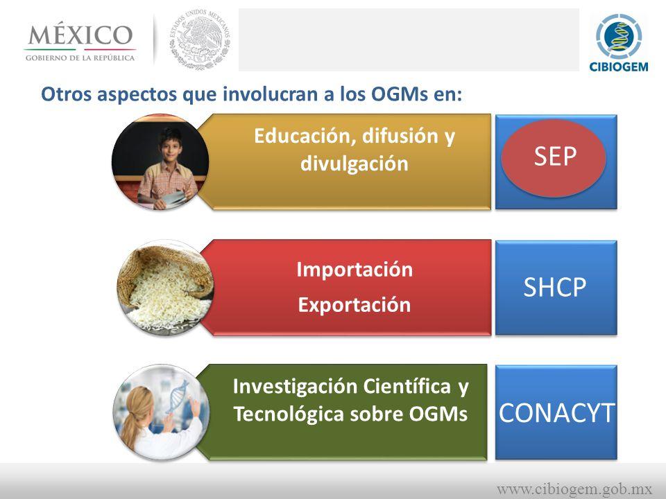 SEP SHCP CONACYT Educación, difusión y divulgación Importación