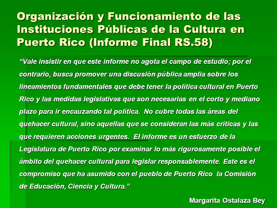 Organización y Funcionamiento de las Instituciones Públicas de la Cultura en Puerto Rico (Informe Final RS.58)