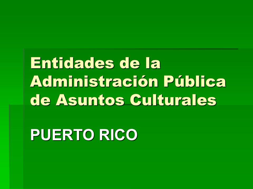 Entidades de la Administración Pública de Asuntos Culturales