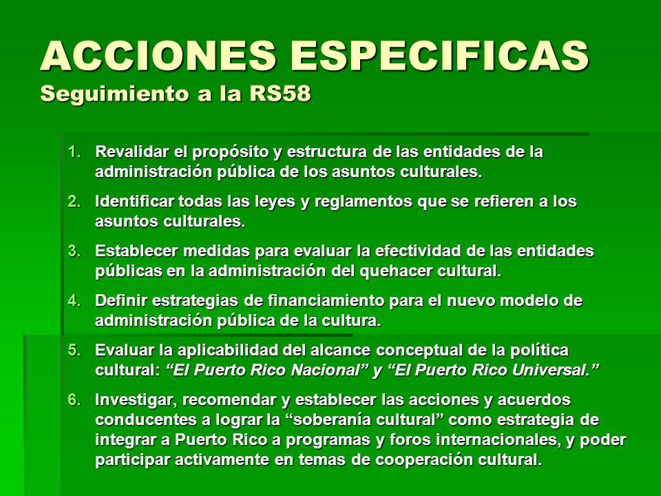 ACCIONES ESPECIFICAS Seguimiento a la RS58