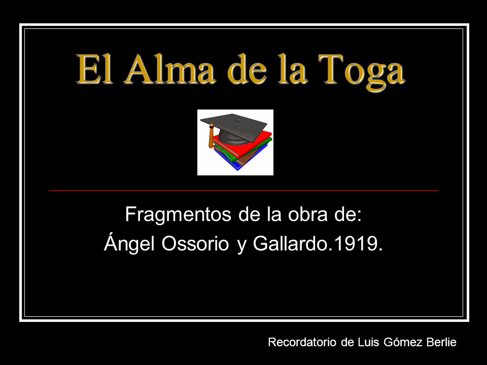 Fragmentos de la obra de: Ángel Ossorio y Gallardo.1919.
