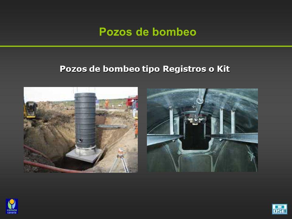 Pozos de bombeo Pozos de bombeo tipo Registros o Kit