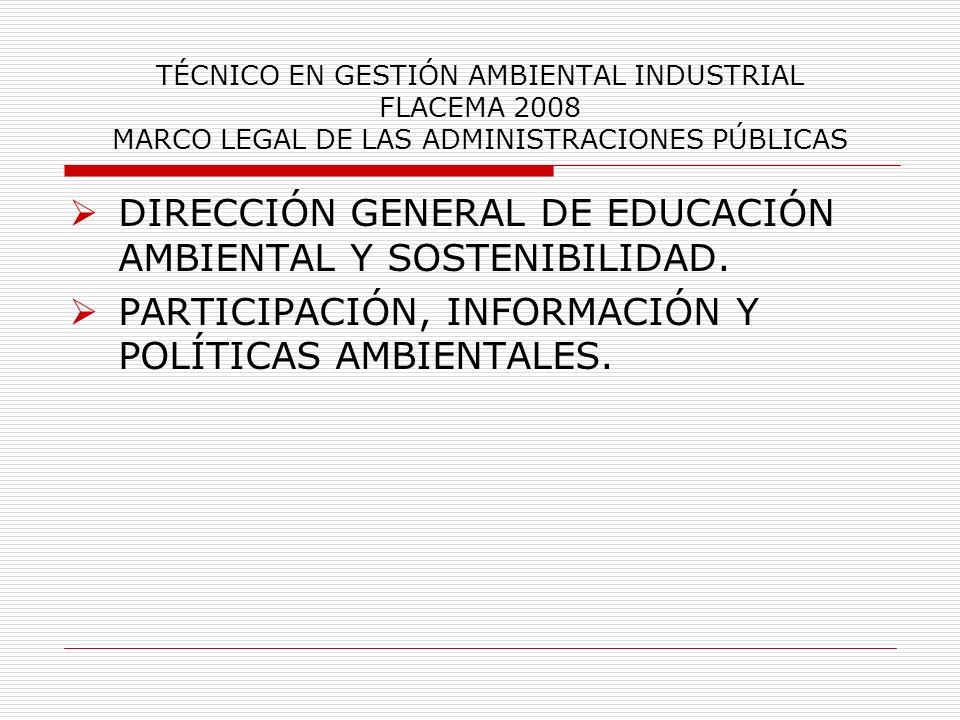 DIRECCIÓN GENERAL DE EDUCACIÓN AMBIENTAL Y SOSTENIBILIDAD.