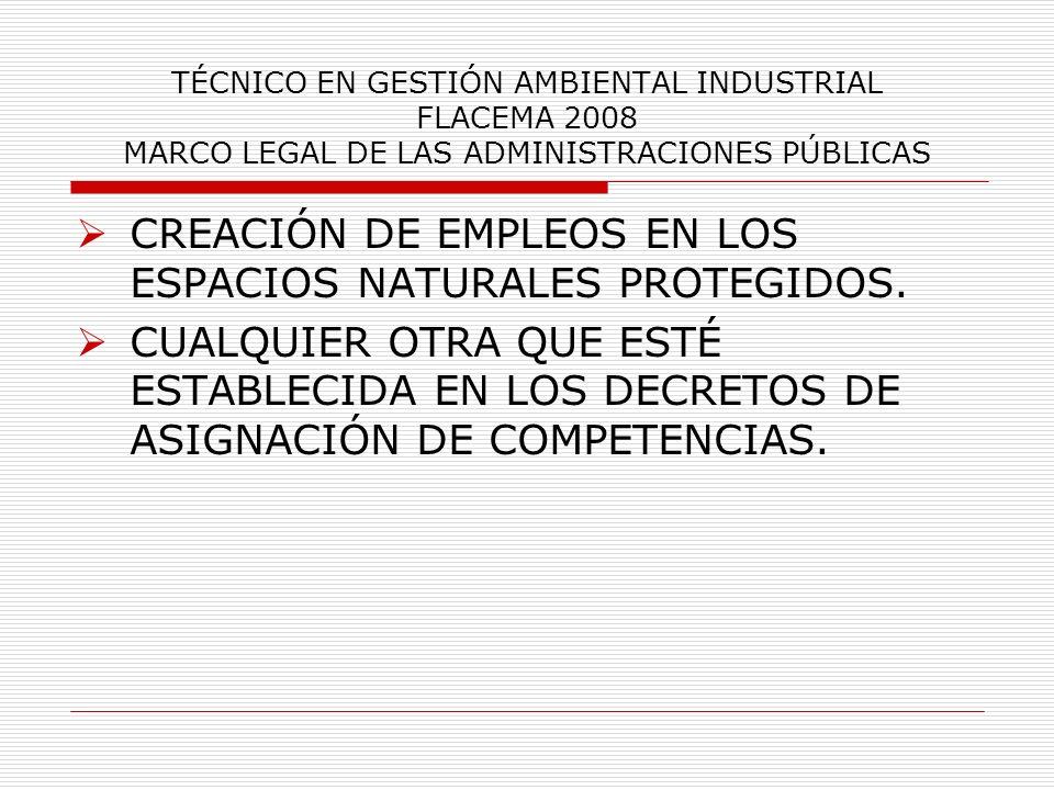 CREACIÓN DE EMPLEOS EN LOS ESPACIOS NATURALES PROTEGIDOS.