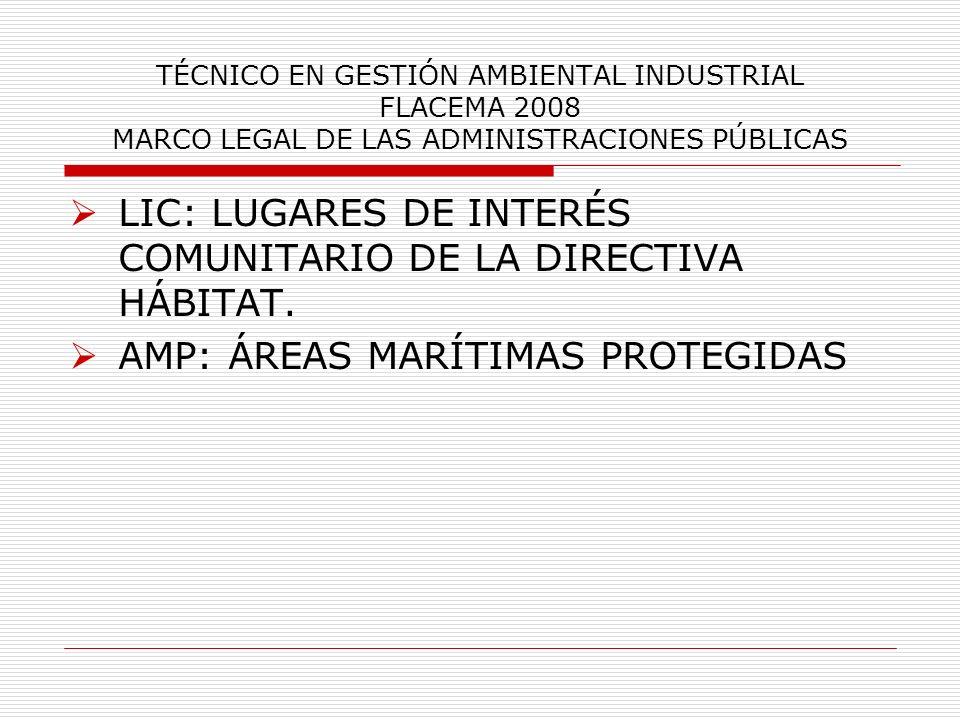 LIC: LUGARES DE INTERÉS COMUNITARIO DE LA DIRECTIVA HÁBITAT.