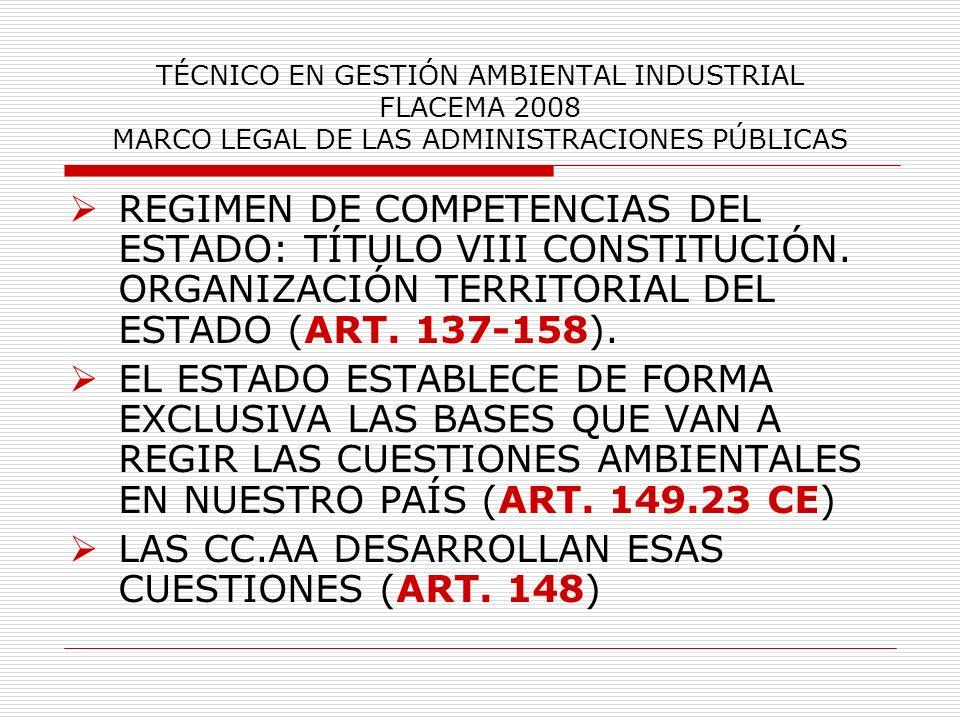 LAS CC.AA DESARROLLAN ESAS CUESTIONES (ART. 148)