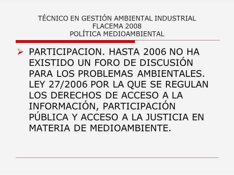 TÉCNICO EN GESTIÓN AMBIENTAL INDUSTRIAL FLACEMA 2008 POLÍTICA MEDIOAMBIENTAL
