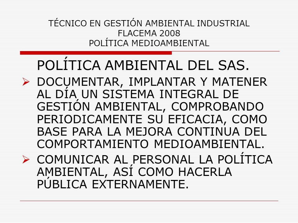 POLÍTICA AMBIENTAL DEL SAS.