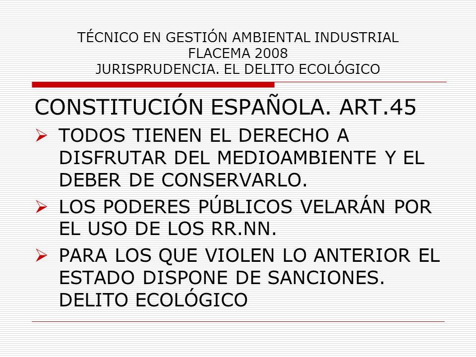 CONSTITUCIÓN ESPAÑOLA. ART.45