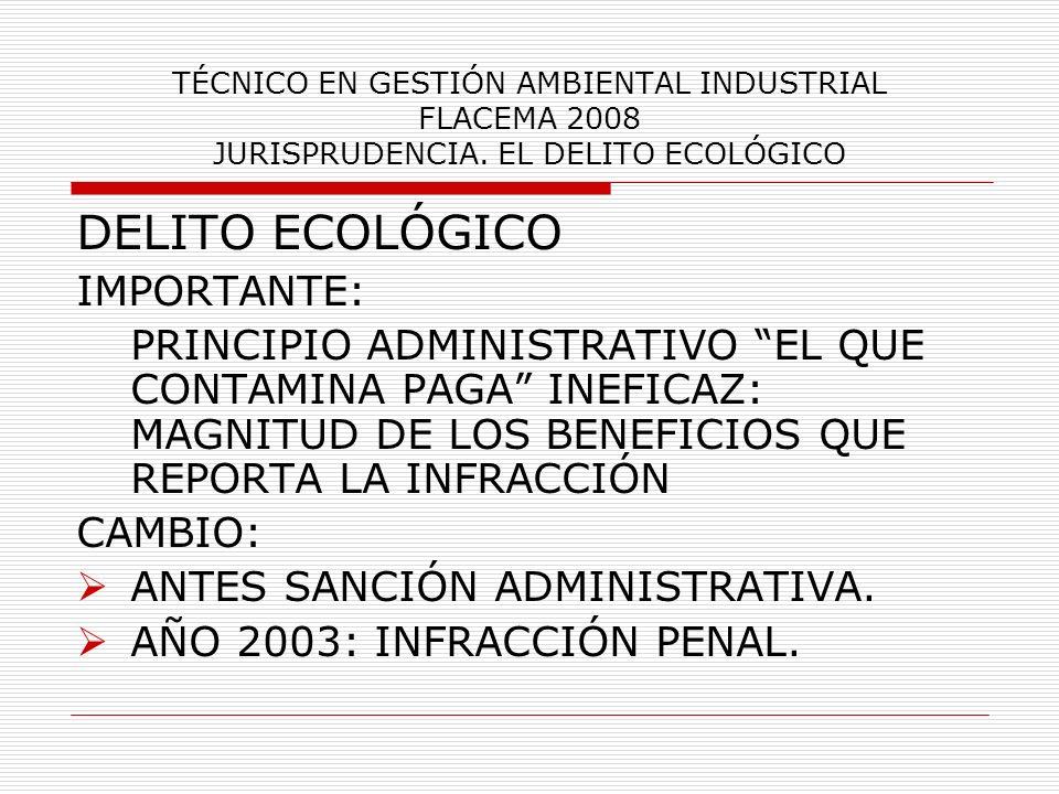 DELITO ECOLÓGICO IMPORTANTE: