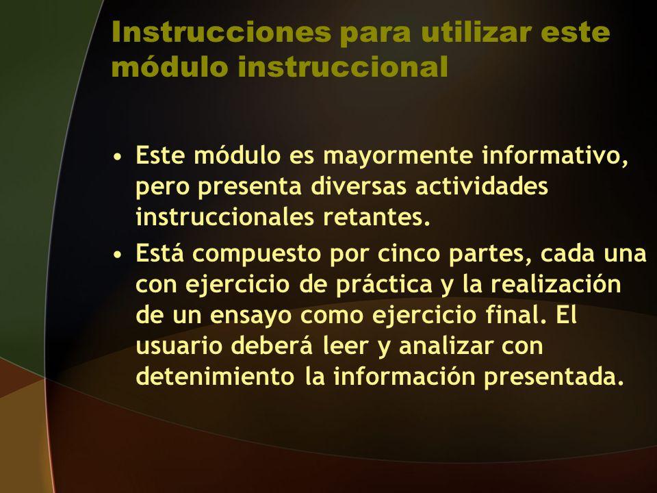Instrucciones para utilizar este módulo instruccional