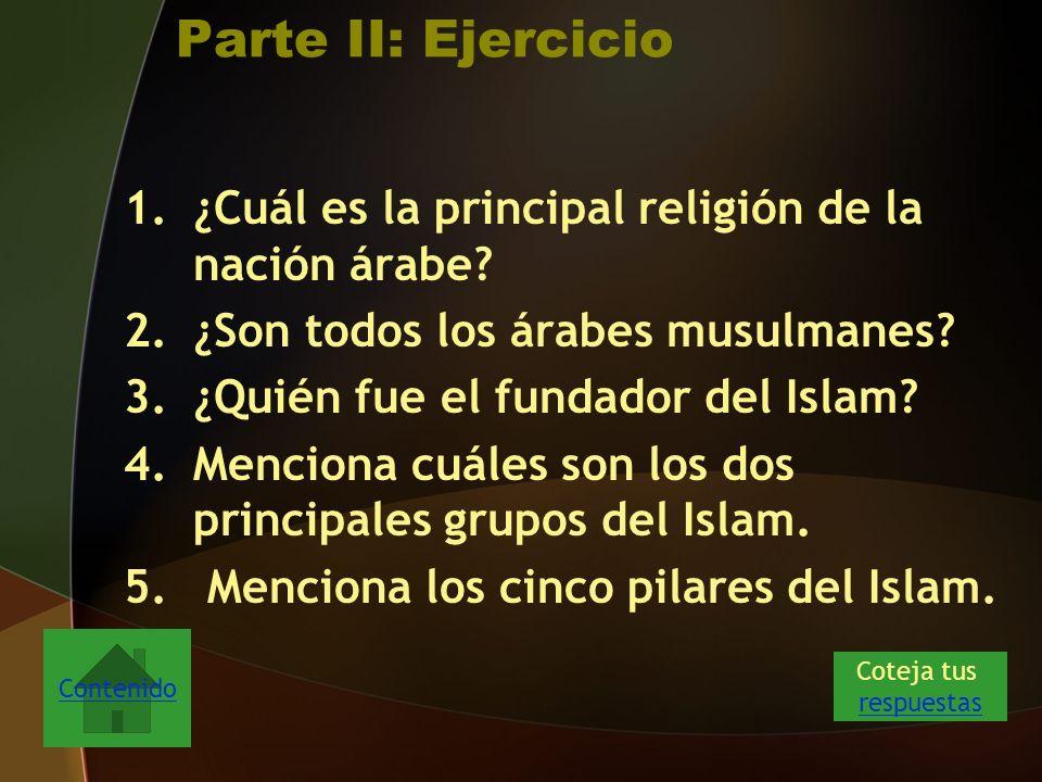 Parte II: Ejercicio ¿Cuál es la principal religión de la nación árabe