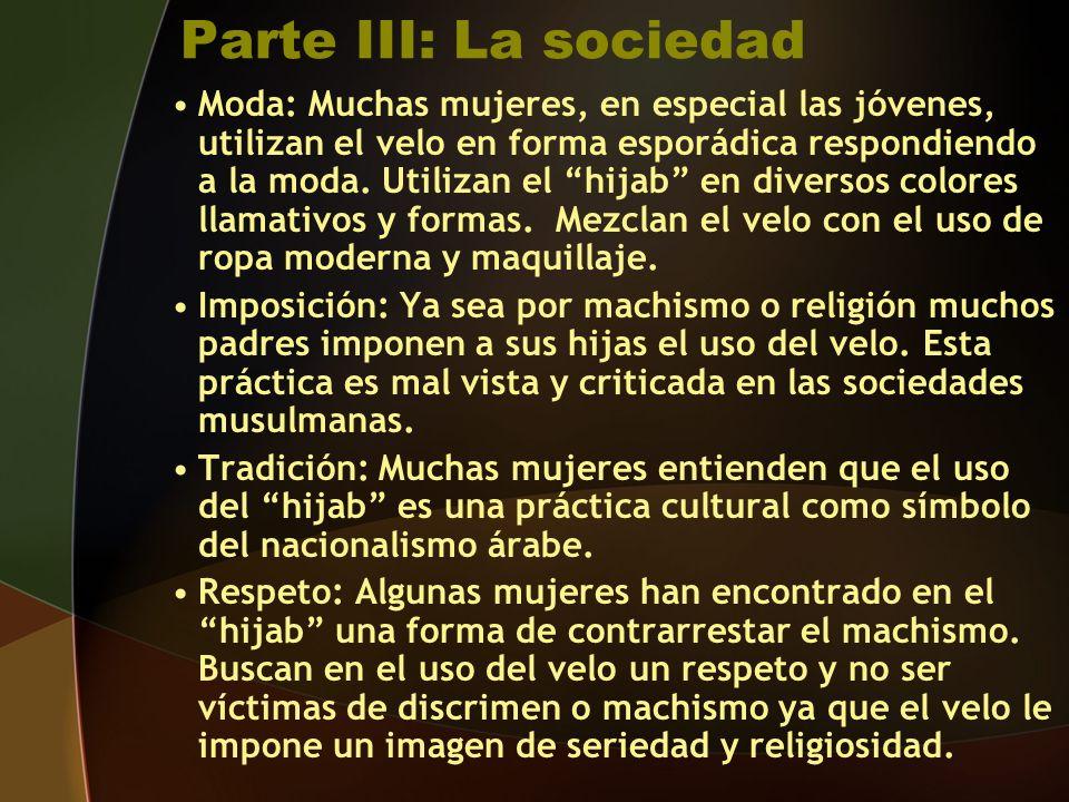 Parte III: La sociedad