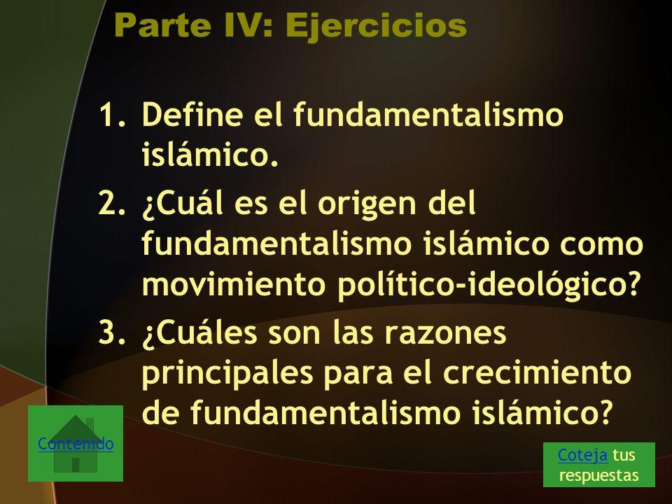 Define el fundamentalismo islámico.