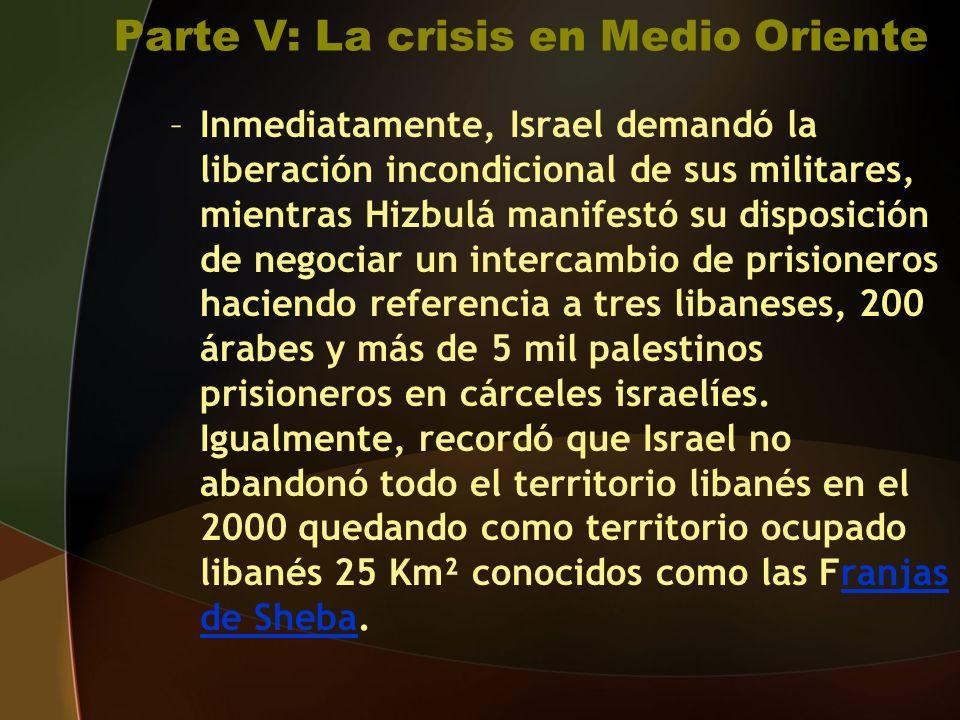Parte V: La crisis en Medio Oriente