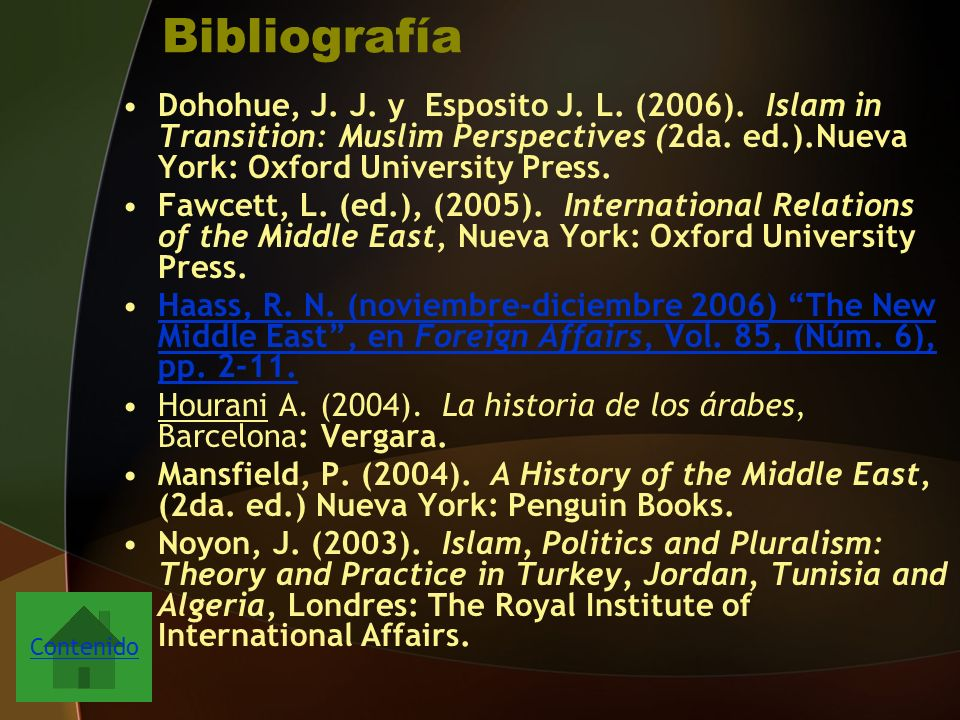 Bibliografía Dohohue, J. J. y Esposito J. L. (2006). Islam in Transition: Muslim Perspectives (2da. ed.).Nueva York: Oxford University Press.