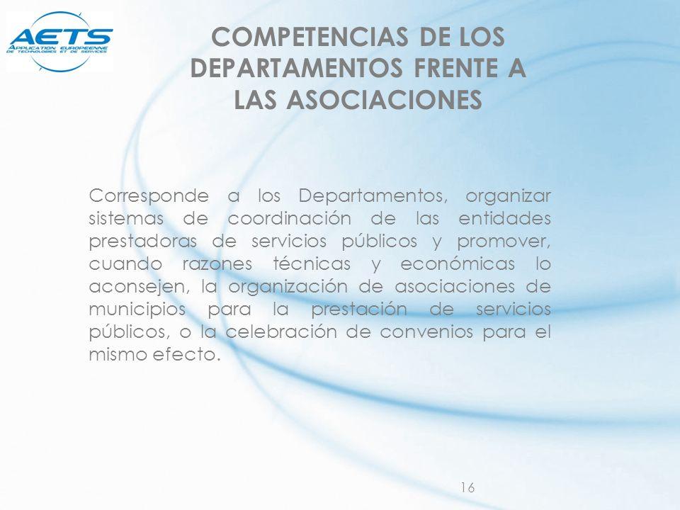 COMPETENCIAS DE LOS DEPARTAMENTOS FRENTE A LAS ASOCIACIONES
