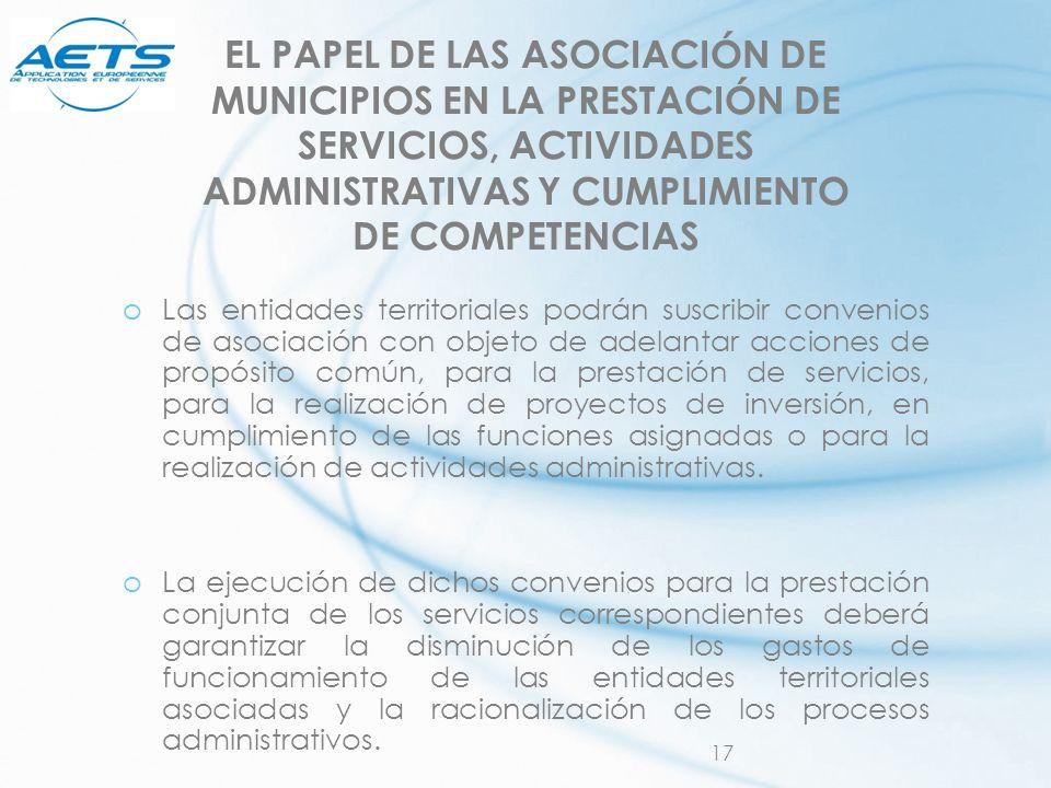 EL PAPEL DE LAS ASOCIACIÓN DE MUNICIPIOS EN LA PRESTACIÓN DE SERVICIOS, ACTIVIDADES ADMINISTRATIVAS Y CUMPLIMIENTO DE COMPETENCIAS