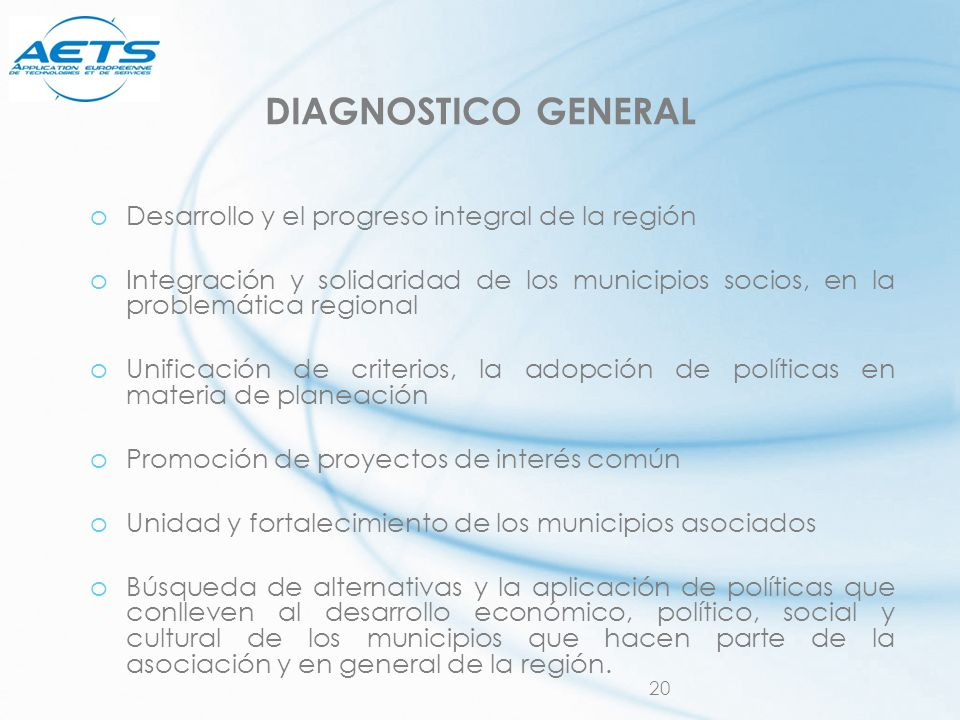 DIAGNOSTICO GENERAL Desarrollo y el progreso integral de la región