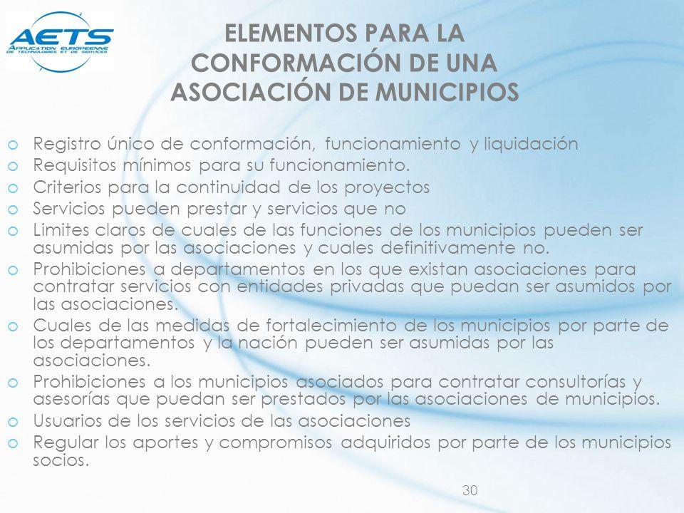 ELEMENTOS PARA LA CONFORMACIÓN DE UNA ASOCIACIÓN DE MUNICIPIOS