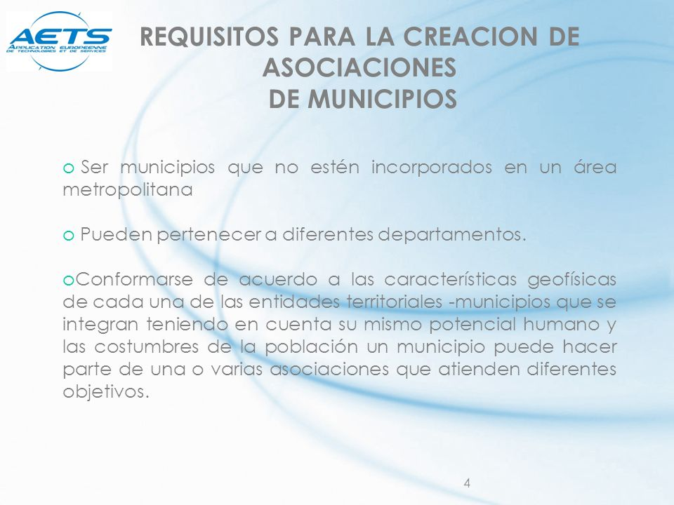 REQUISITOS PARA LA CREACION DE ASOCIACIONES DE MUNICIPIOS