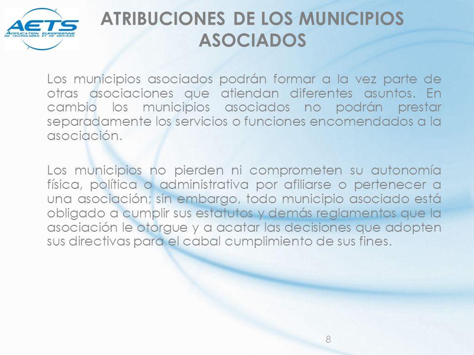 ATRIBUCIONES DE LOS MUNICIPIOS ASOCIADOS