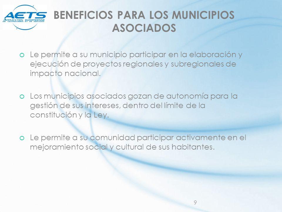 BENEFICIOS PARA LOS MUNICIPIOS ASOCIADOS