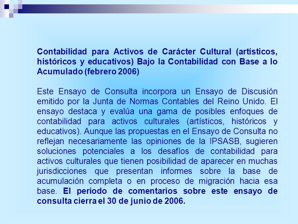 Contabilidad para Activos de Carácter Cultural (artísticos, históricos y educativos) Bajo la Contabilidad con Base a lo Acumulado (febrero 2006)