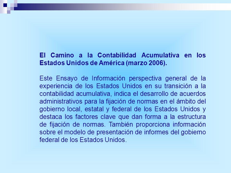 El Camino a la Contabilidad Acumulativa en los Estados Unidos de América (marzo 2006).