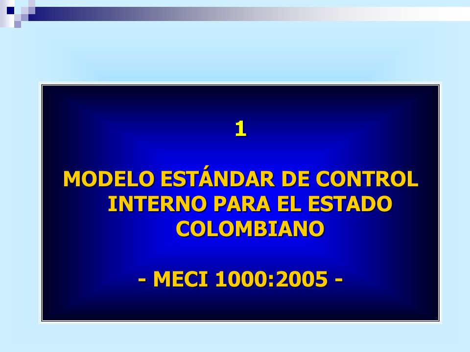 MODELO ESTÁNDAR DE CONTROL INTERNO PARA EL ESTADO COLOMBIANO