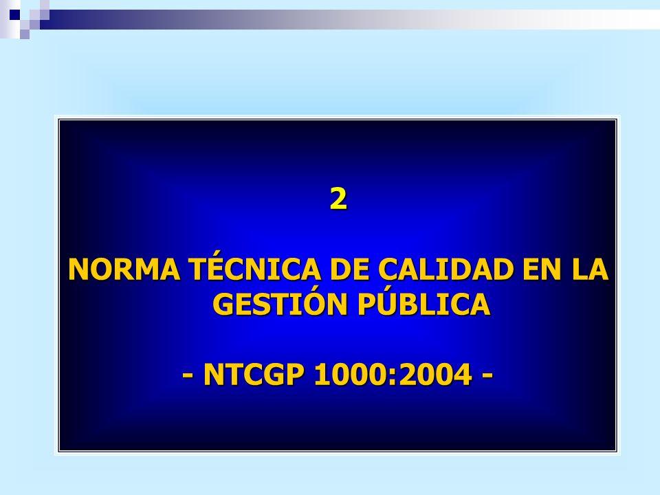 NORMA TÉCNICA DE CALIDAD EN LA GESTIÓN PÚBLICA