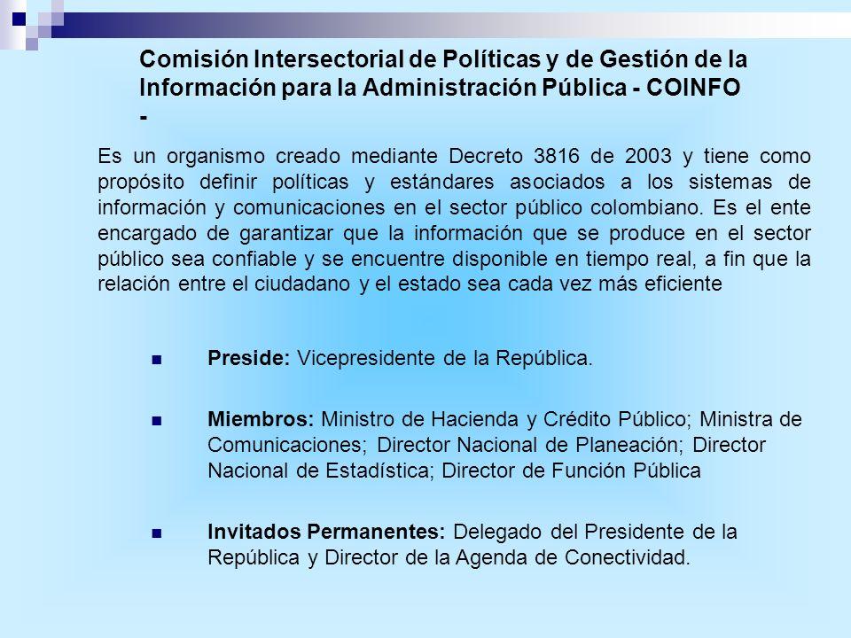 Comisión Intersectorial de Políticas y de Gestión de la Información para la Administración Pública - COINFO -