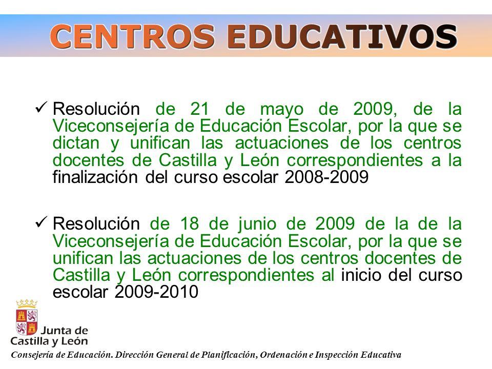 Resolución de 21 de mayo de 2009, de la Viceconsejería de Educación Escolar, por la que se dictan y unifican las actuaciones de los centros docentes de Castilla y León correspondientes a la finalización del curso escolar 2008-2009