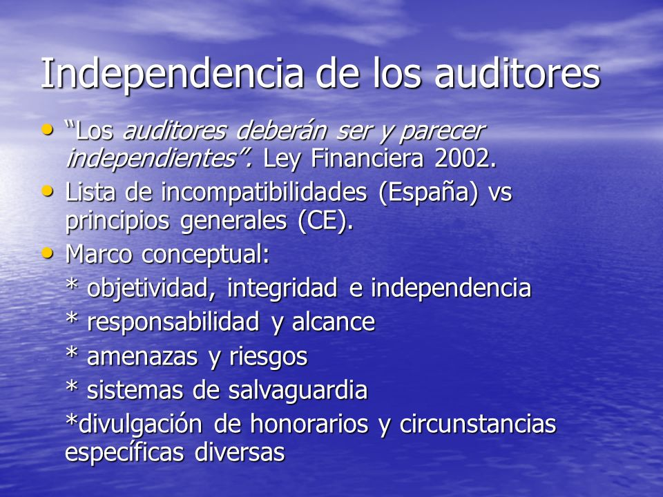 Independencia de los auditores