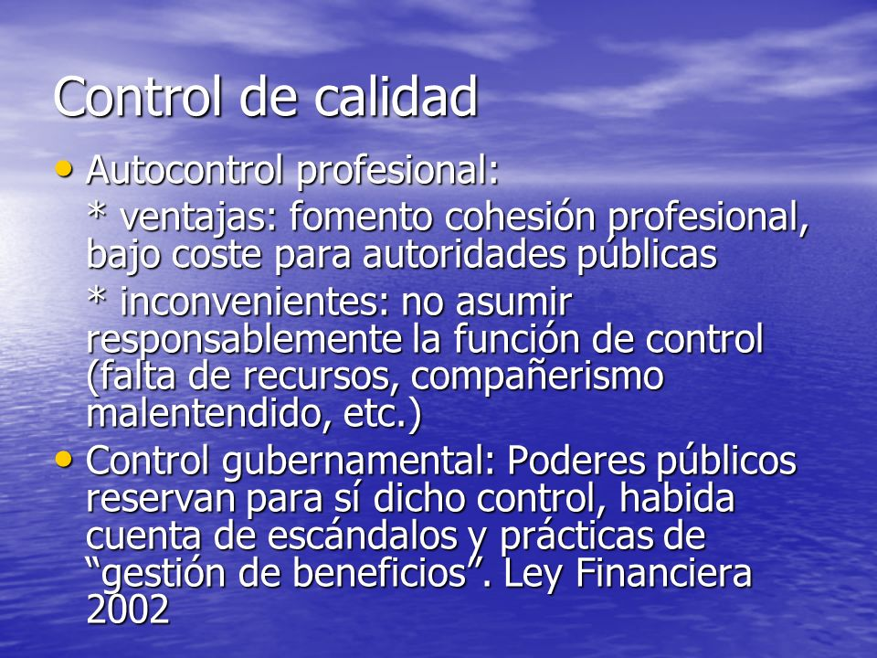 Control de calidad Autocontrol profesional: