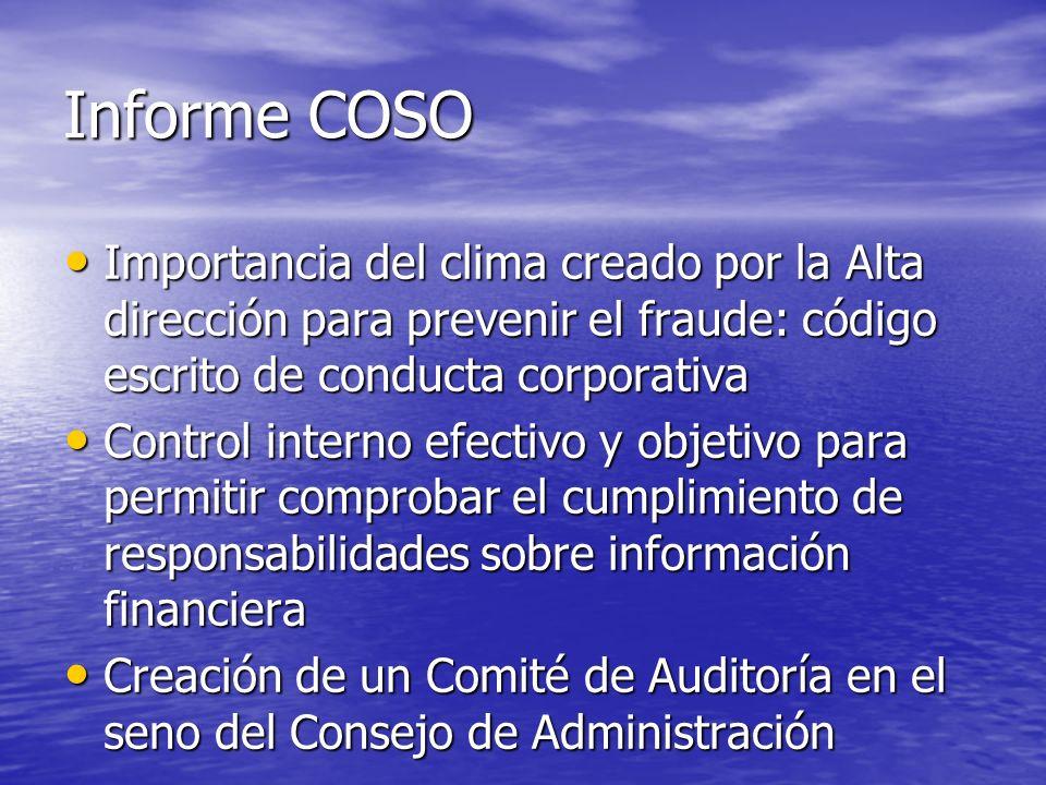 Informe COSO Importancia del clima creado por la Alta dirección para prevenir el fraude: código escrito de conducta corporativa.