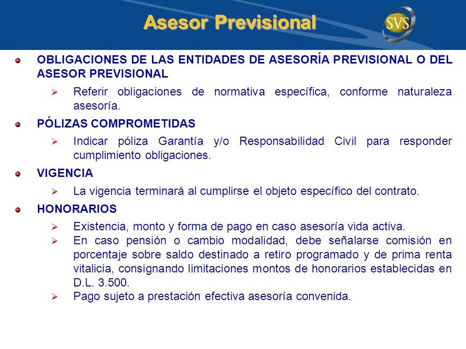 Asesor Previsional OBLIGACIONES DE LAS ENTIDADES DE ASESORÍA PREVISIONAL O DEL ASESOR PREVISIONAL.