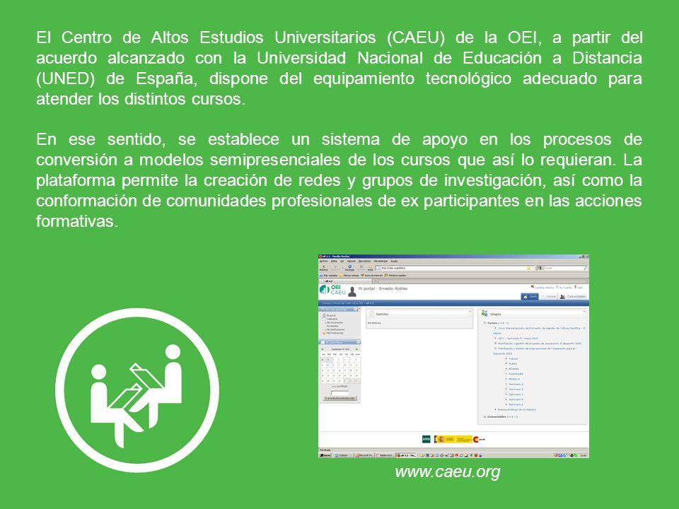 El Centro de Altos Estudios Universitarios (CAEU) de la OEI, a partir del acuerdo alcanzado con la Universidad Nacional de Educación a Distancia (UNED) de España, dispone del equipamiento tecnológico adecuado para atender los distintos cursos.