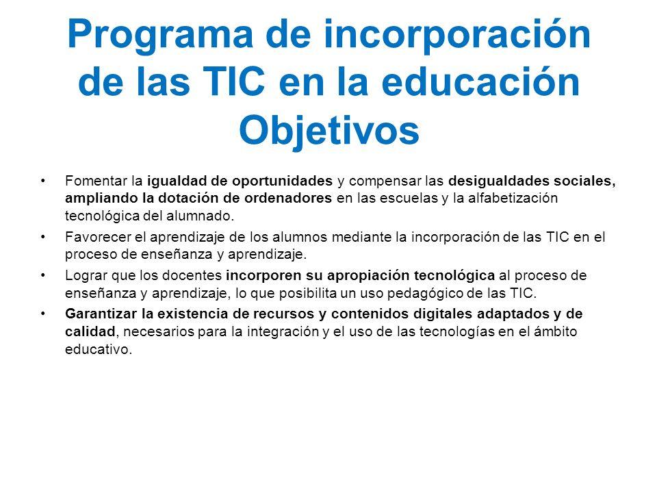 Programa de incorporación de las TIC en la educación Objetivos