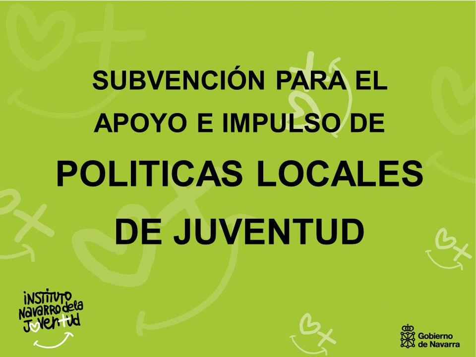 SUBVENCIÓN PARA EL APOYO E IMPULSO DE POLITICAS LOCALES DE JUVENTUD