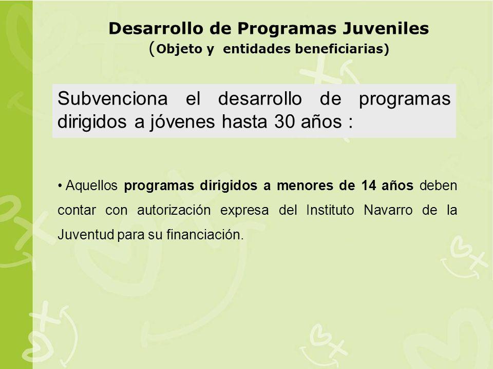 Desarrollo de Programas Juveniles (Objeto y entidades beneficiarias)