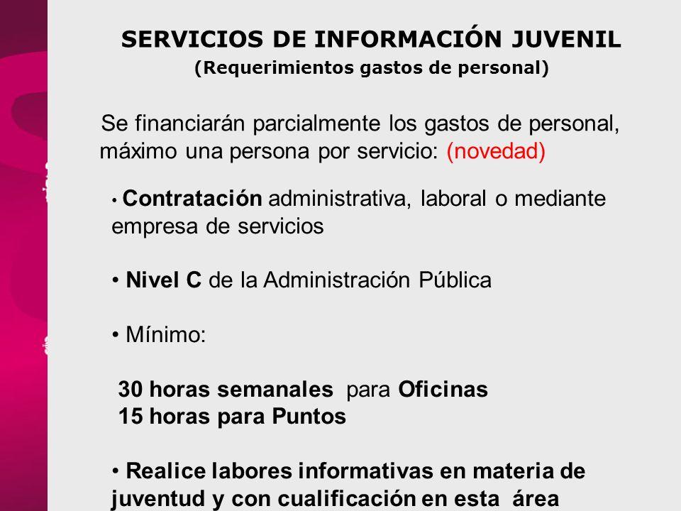 SERVICIOS DE INFORMACIÓN JUVENIL (Requerimientos gastos de personal)