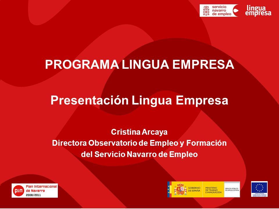 PROGRAMA LINGUA EMPRESA Presentación Lingua Empresa