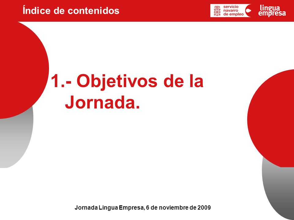 1.- Objetivos de la Jornada.