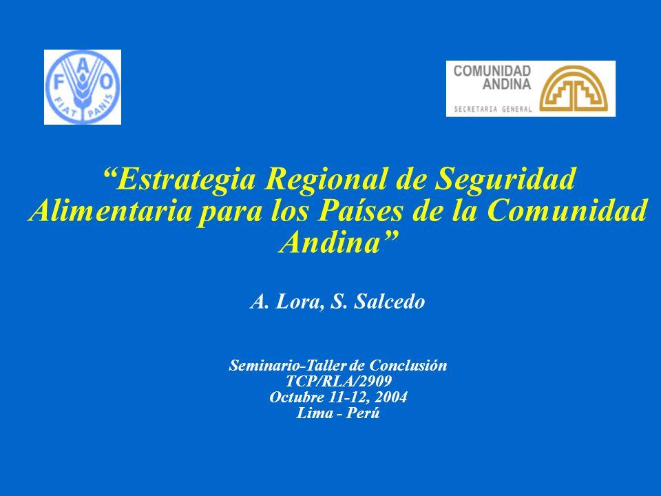 Estrategia Regional de Seguridad Alimentaria para los Países de la Comunidad Andina A.