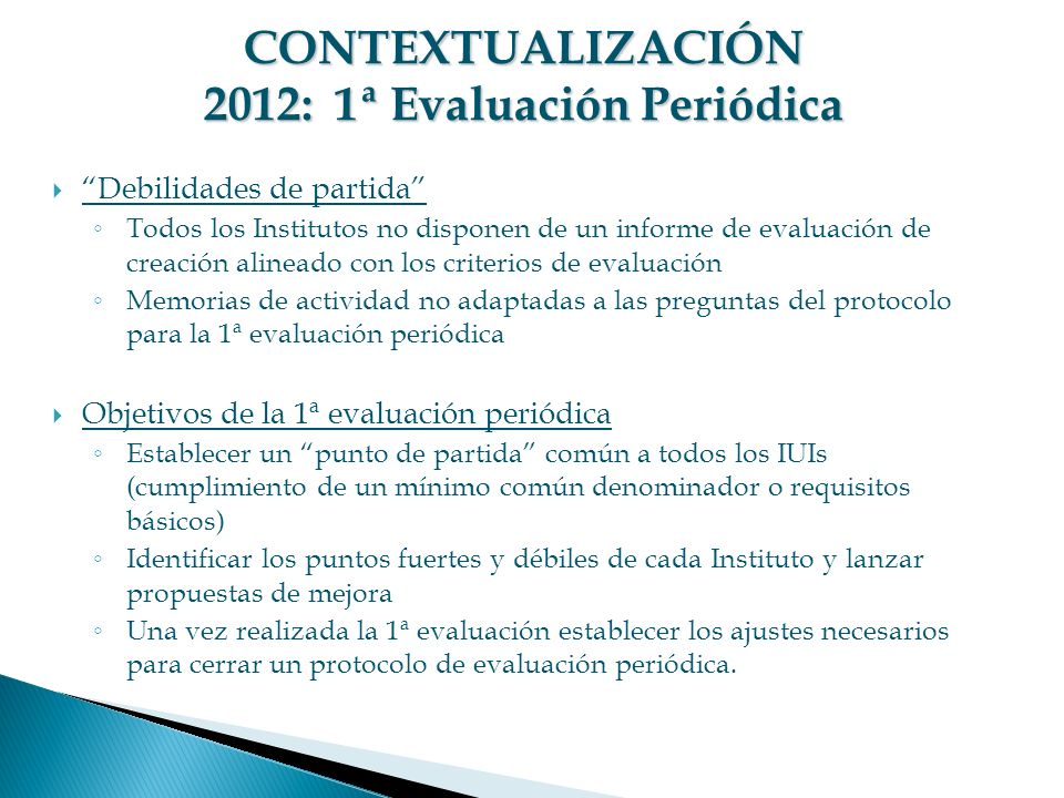 CONTEXTUALIZACIÓN 2012: 1ª Evaluación Periódica
