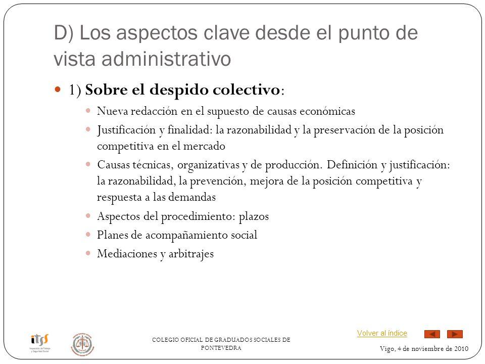 D) Los aspectos clave desde el punto de vista administrativo