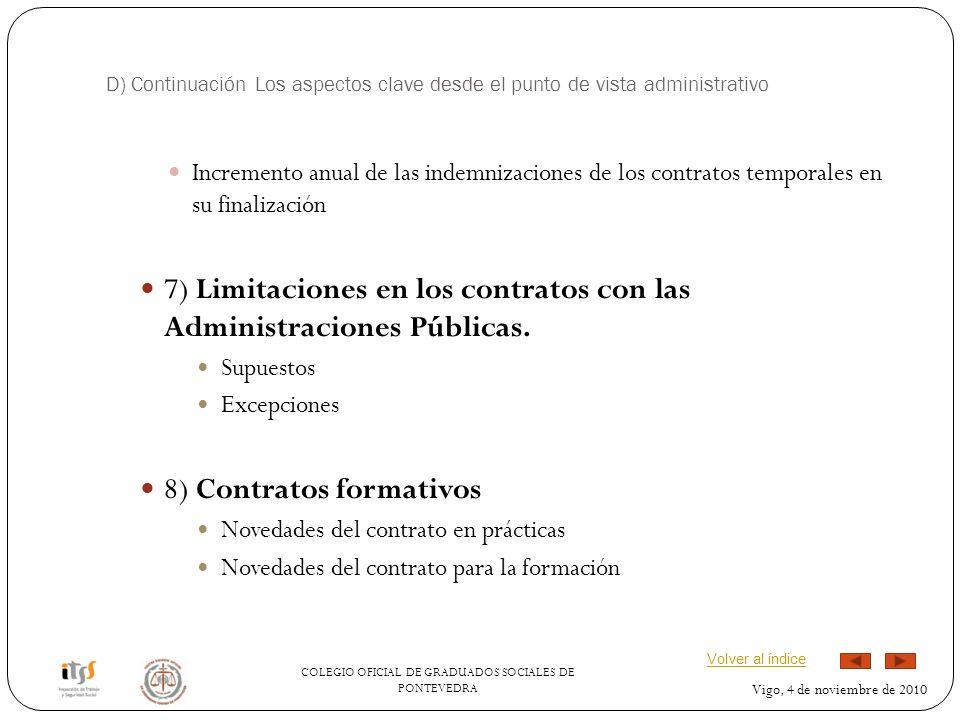 7) Limitaciones en los contratos con las Administraciones Públicas.