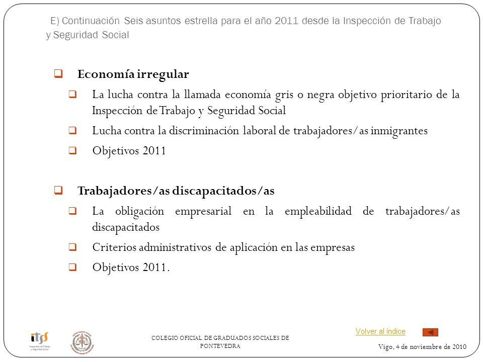 E) Continuación Seis asuntos estrella para el año 2011 desde la Inspección de Trabajo y Seguridad Social