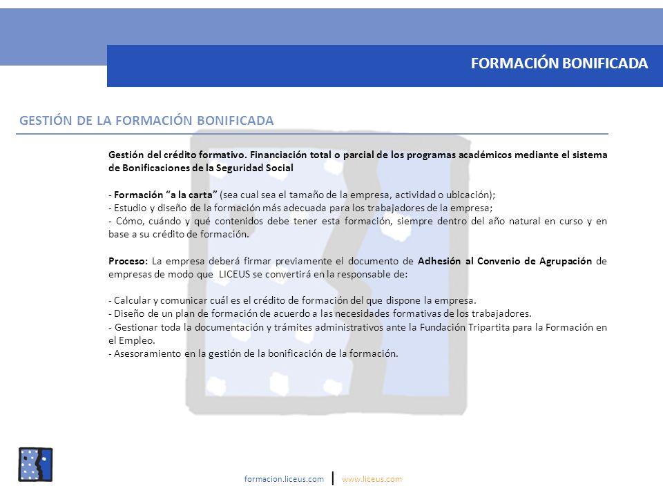 FORMACIÓN BONIFICADA GESTIÓN DE LA FORMACIÓN BONIFICADA